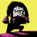Maudit Tangue, son album Compilation #4 sur Longueur d'Ondes