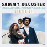 Sammy Decoster, son album Sortie 21 sur Longueur d'Ondes