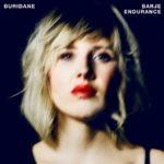 Buridane, son album Barje Endurance sur Longueur d'Ondes