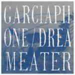 Garciaphone, leur album Dreameater sur Longueur d'Ondes