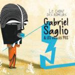 """Gabriel Saglo & Les Vieilles Pies, leur album """"Le chant des rameurs"""""""