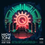 High Tone, leur album High Tone Remixed – Dub To Dub
