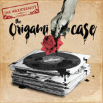 "The Waxidermist, son album ""The Origami Case"""