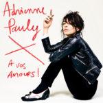 Adrienne Pauly, son album À vos amours sur Longueur d'Ondes