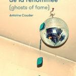 """Antoine Couder, son livre """"Fantômes de la renommée"""""""