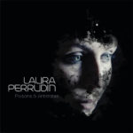 "Laura Perrudin, son album ""Poisons & Antidotes"""