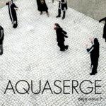 """AQUASERGE, leur album """"Déjà-vous"""""""