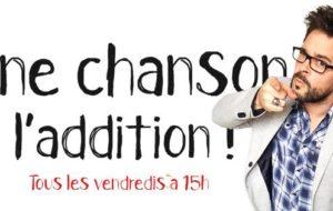 « UNE CHANSON, L'ADDITION ! » 1 600 000 vues