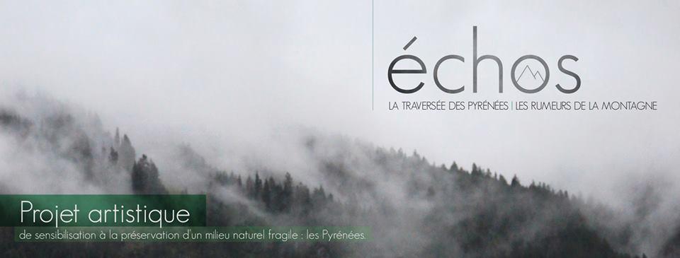 Échos, la traversée des Pyrénées