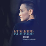 """BlauBird, leur album """"Rising / la fin de la tristesse"""""""