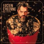 """Lucien Chéenne, son album """"Pied-tendre"""""""