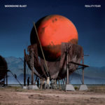 "Moonshine Blast, leur album ""Reality Fear"""