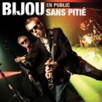 """Bijou Dauga leur album """"Sans Pitié"""""""