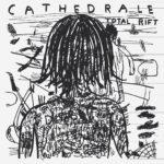"Cathedrale, leur album ""Total Rift"""