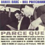 """Daniel Darc & Bill Pritchard, leur album """"Parce que"""""""