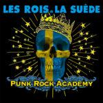 """Les Rois De La Suède, l'album """"Punk Rock Academy"""""""