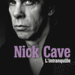 "Christophe Deniau, son livre ""Nick Cave, l'intranquille"""