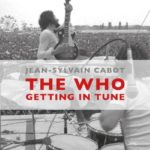 "Jean-Sylvain Cabot, son livre ""The Who getting in tune"""