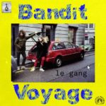 Bandit Voyage