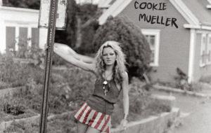 COOKIE MUELLER
