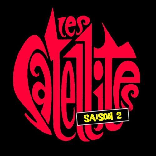 Les Satellites (saison 2)