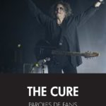 The Cure, paroles de fans