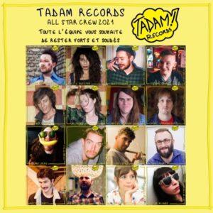 TADAM RECORDS equipe