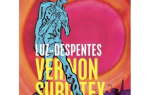VIRGINIE DESPENTES & LUZ